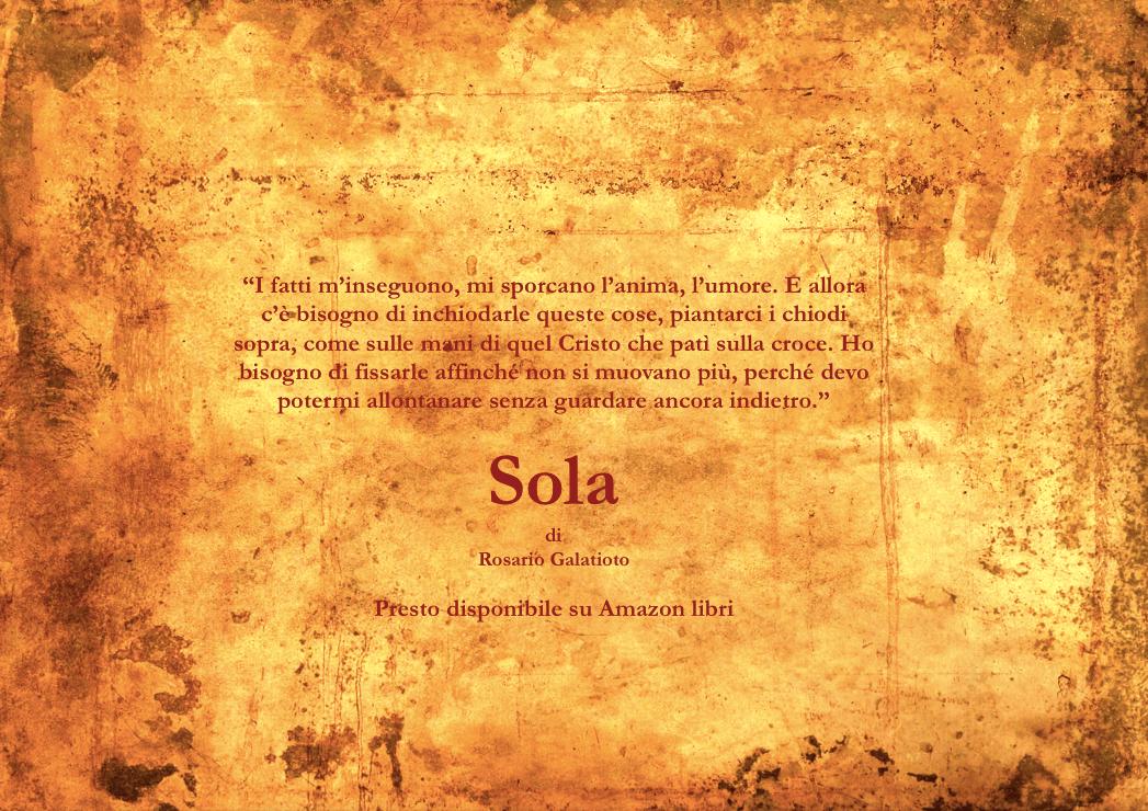 Sola.. (in attesa dell'uscita)